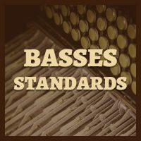 Basses Standards